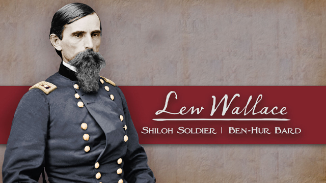 "The program chronicles General Lewis ""Lew"" Wallace's extraordinary life and career."